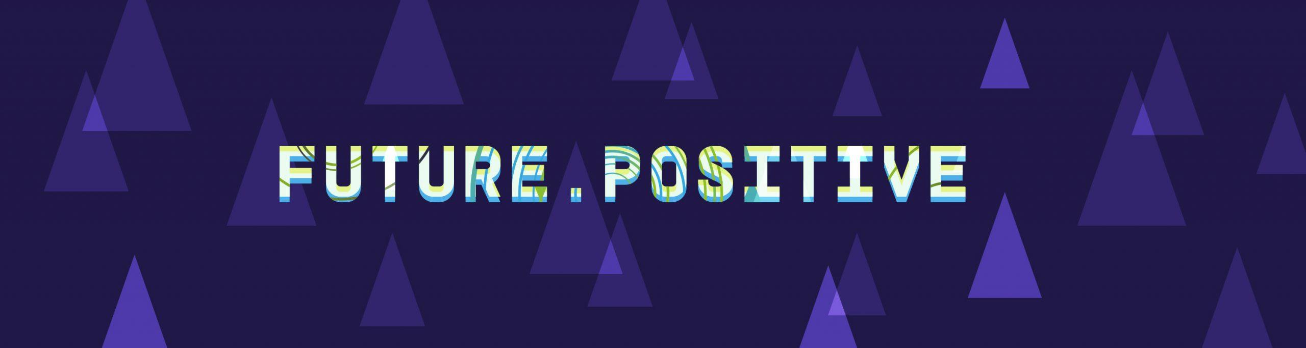 Future_Positive_Start_by_Majormajor