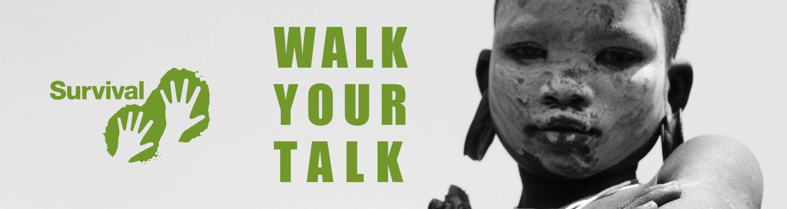 survival-international-walk_your_talk_by_majormajor_Start